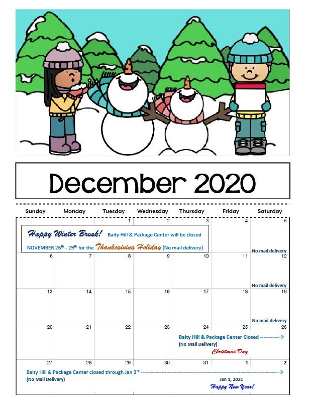 December calendar with snowmen and children singing. Baity Hill & Package Center Closed December 24-January 3. No Mail Delivery.
